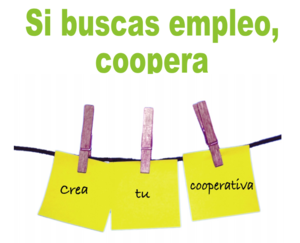 Si buscas empleo, coopera